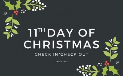 11th Day of Christmas: Check-in/Check-out