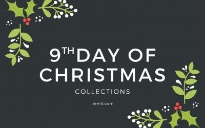 9th Day of Christmas: Collections
