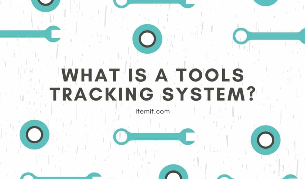 What is a tools tracking system?