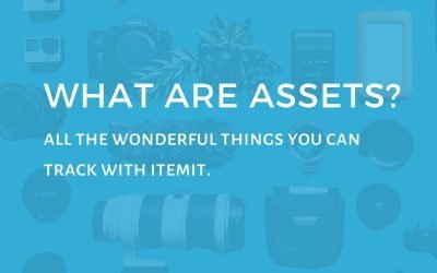 What Are Assets? All the wonderful things you can track with itemit
