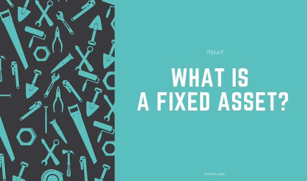 what is a fixed asset?