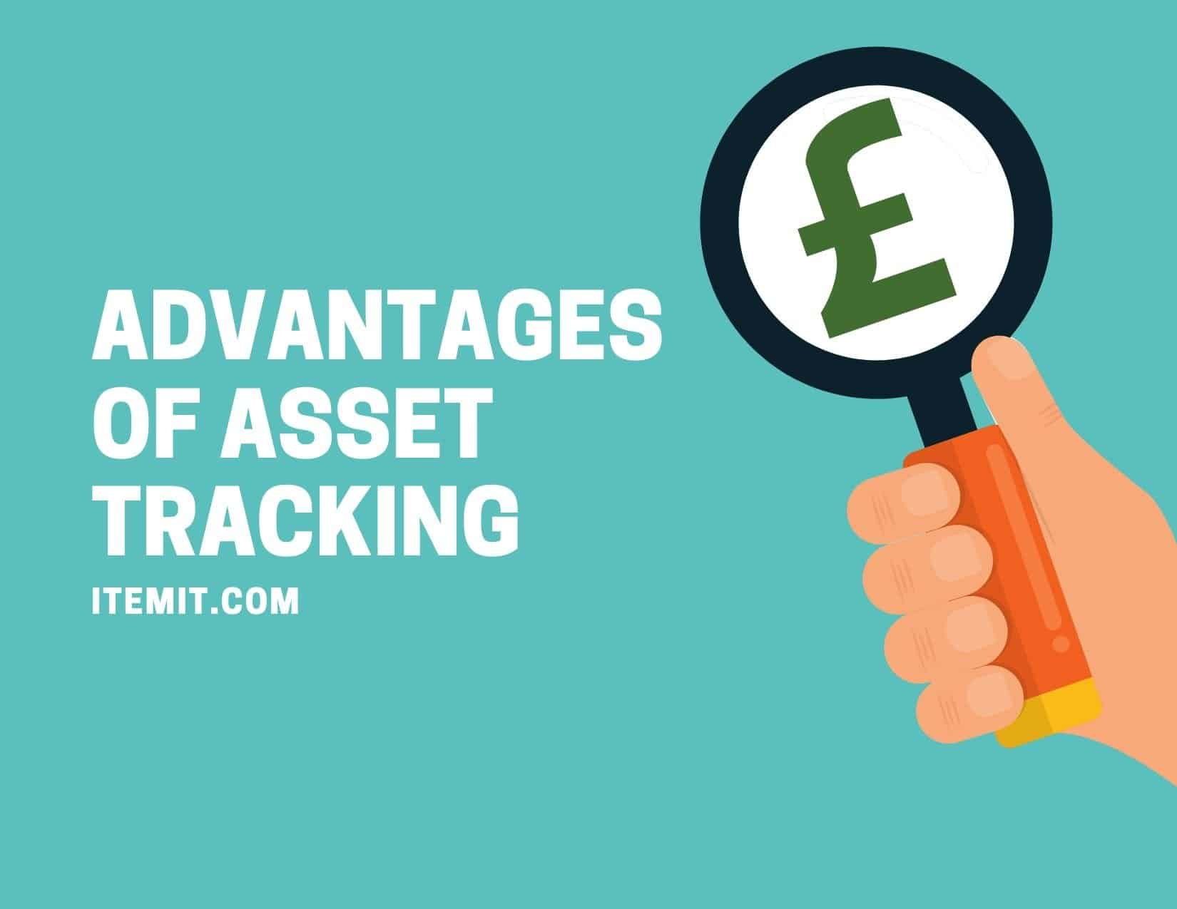 advantages of asset tracking software