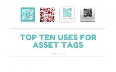 Top 10 Uses for itemit's Asset Tags