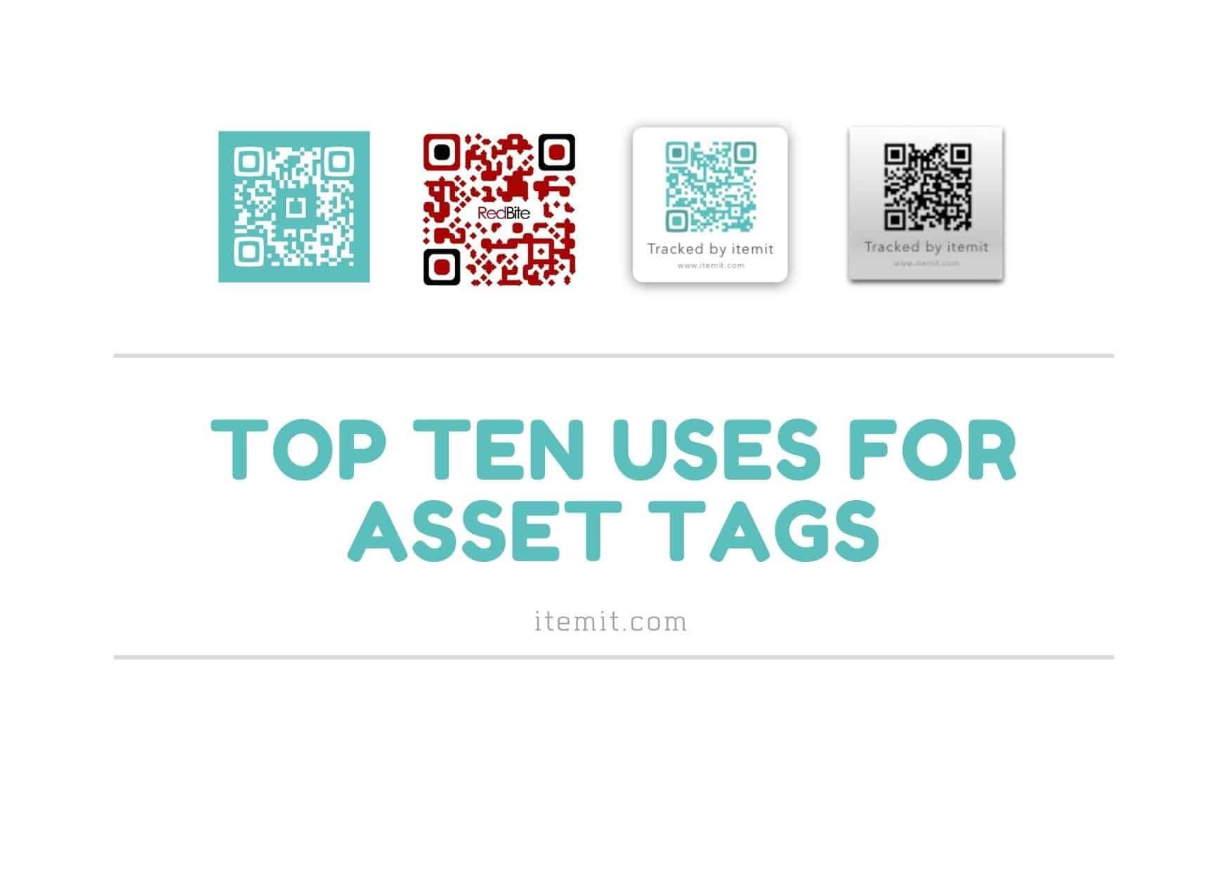 top ten uses of itemit asset tags