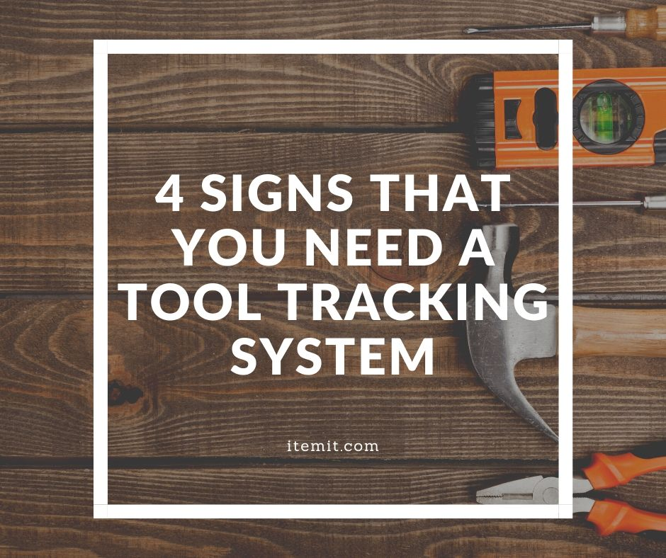 4 signs that you need a tool tracking system