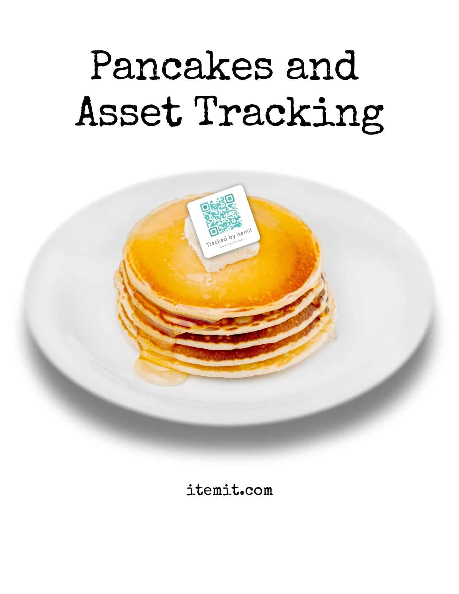 Asset Tracking, your Office Assets, and Pancake Day