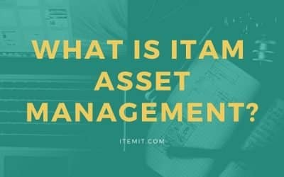 What is ITAM Asset Management?