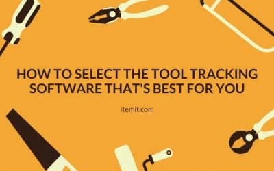 How to Select the Tool Tracking Software that's Best for you