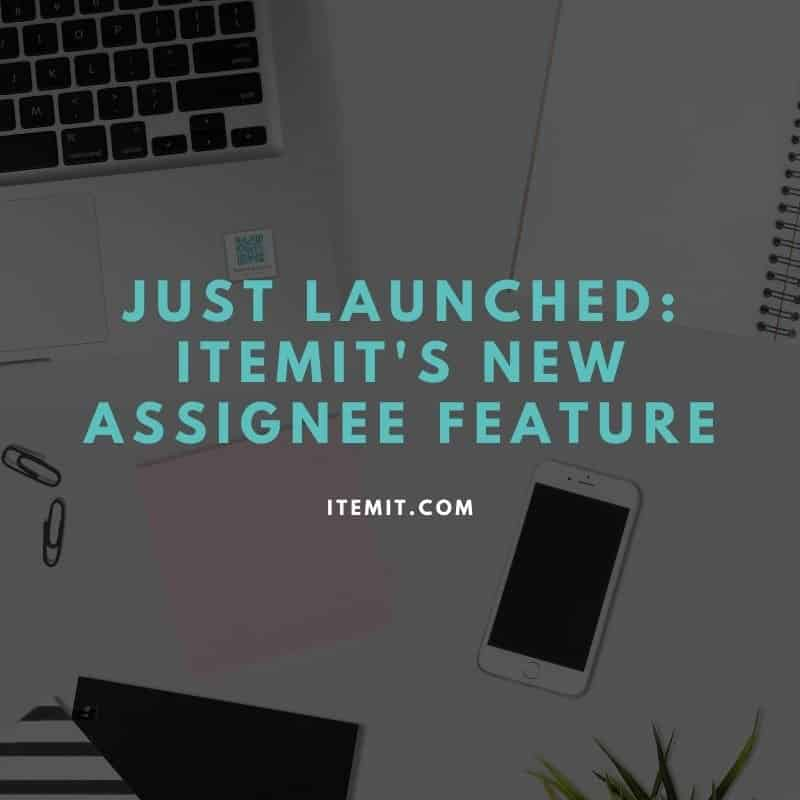 itemit asset tracking software assignee feature