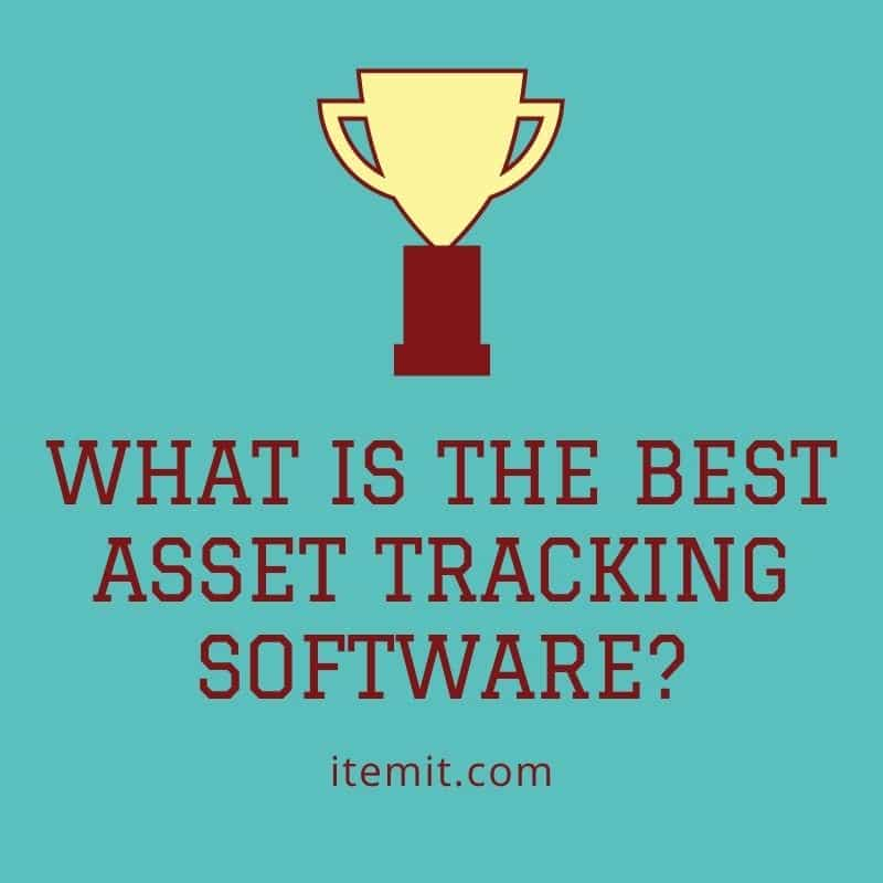 what is the best asset tracking software