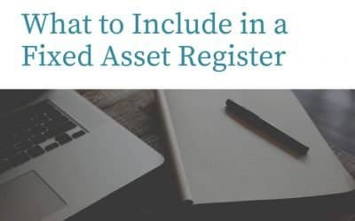 What to Include in a Fixed Asset Register