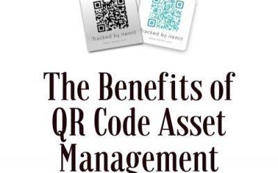 The Benefits of QR Code Asset Management