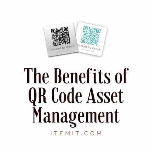Benefits of QR Code Asset Management