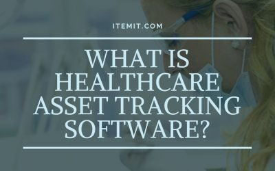 What is Healthcare Asset Tracking Software?