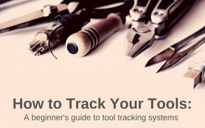 How to Track your Tools: A beginner's guide to tool tracking systems