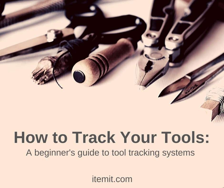 how to track your tools