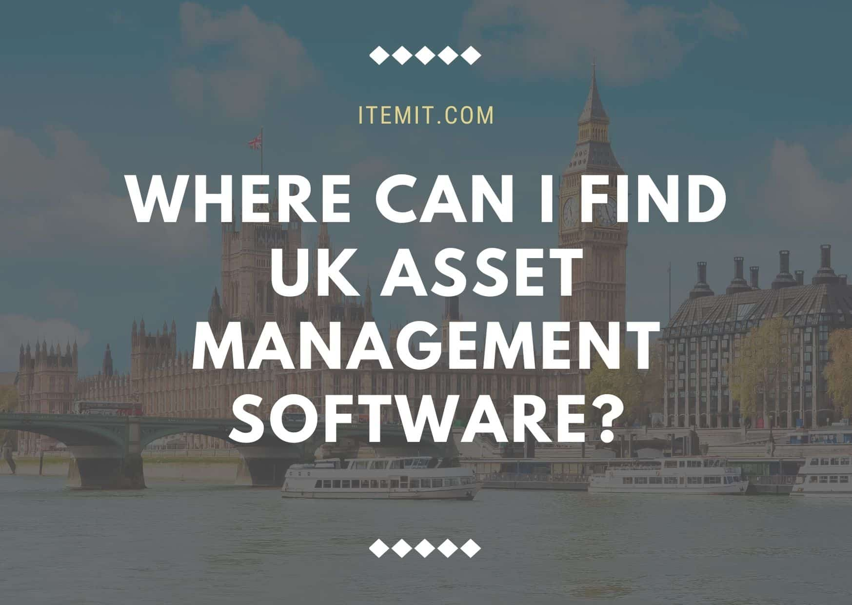 UK asset management software, where can I find it?