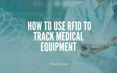 Medical Equipment Management Software: How to Use RFID to Track Medical Equipment