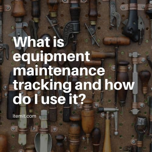 What is equipment maintenance tracking and how do I use it?