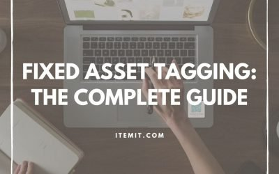 The Complete Guide to Fixed Asset Tagging