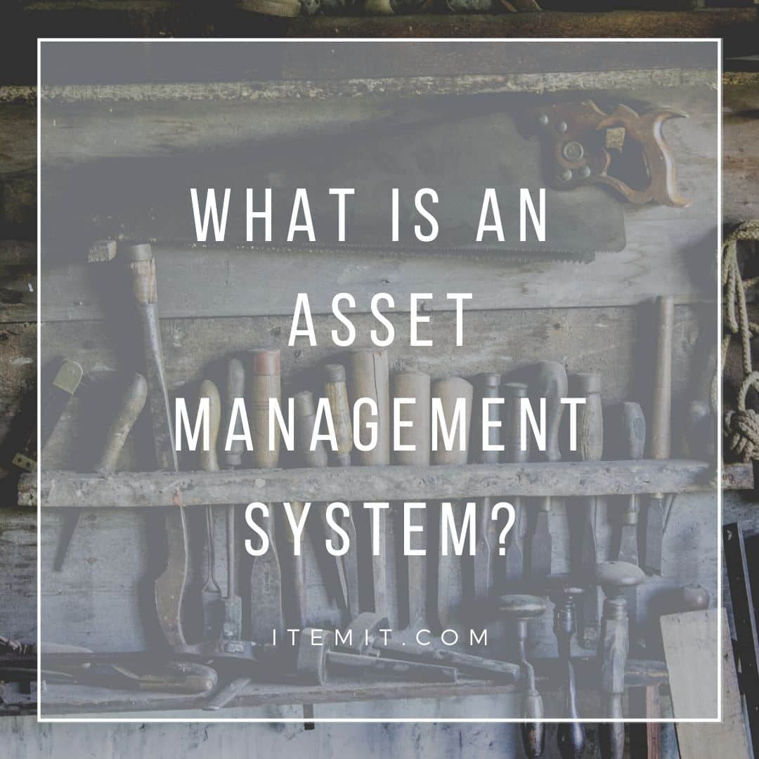what is an asset management system