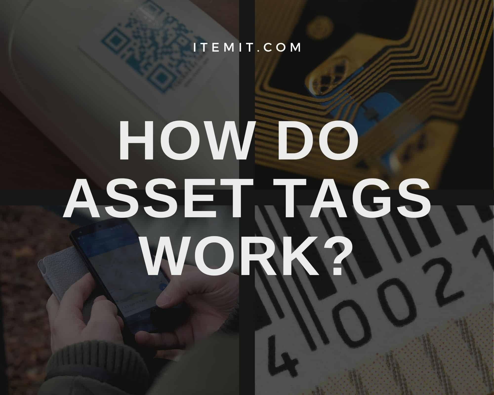 how do asset tags work?