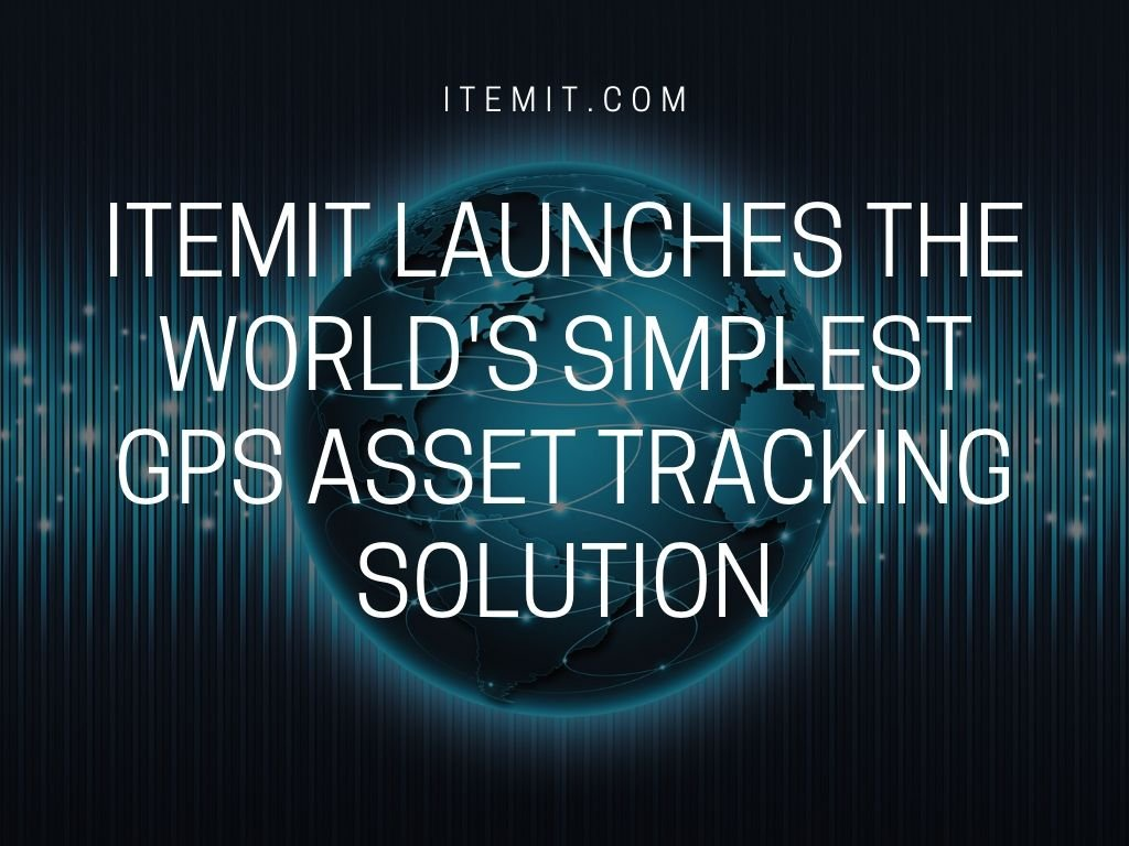 itemit launches the world's simplest GPS asset tracking solution
