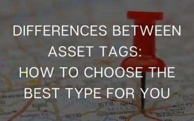 Differences Between Asset Tags: How to choose the best type for you