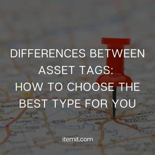 Differences between Asset Tags_ How to choose the best type for you