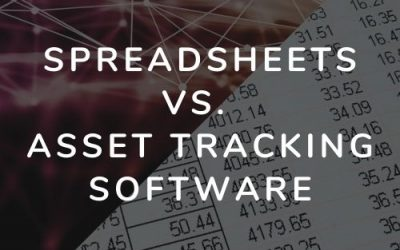 Spreadsheets Vs. Asset Tracking Software