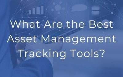 What Are the Best Asset Management Tracking Tools?
