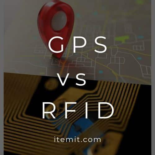 GPS vs RFID Asset Tracking