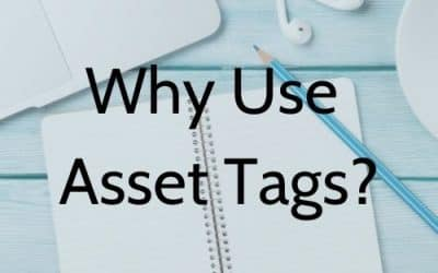 Why Use Asset Tags?