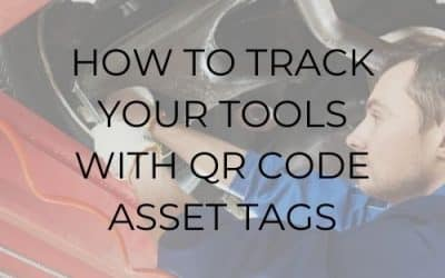 How To Track Your Tools With QR Code Asset Tags