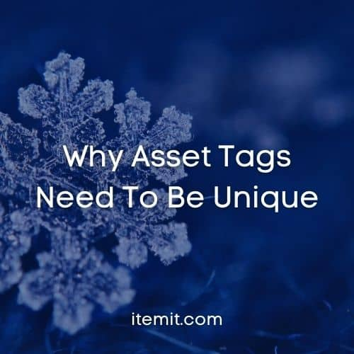 Why Asset Tags Need To Be Unique