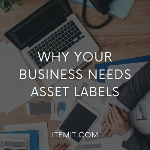 Why Your Business Needs Asset Labels