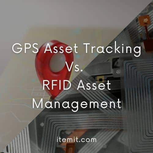 GPS Asset Tracking Vs. RFID Asset Management
