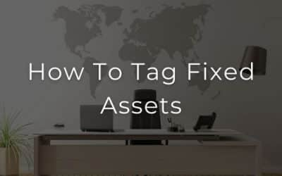 How To Tag Fixed Assets