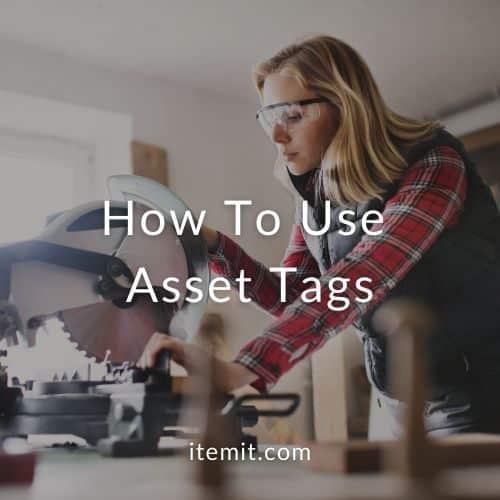 How To Use Asset Tags