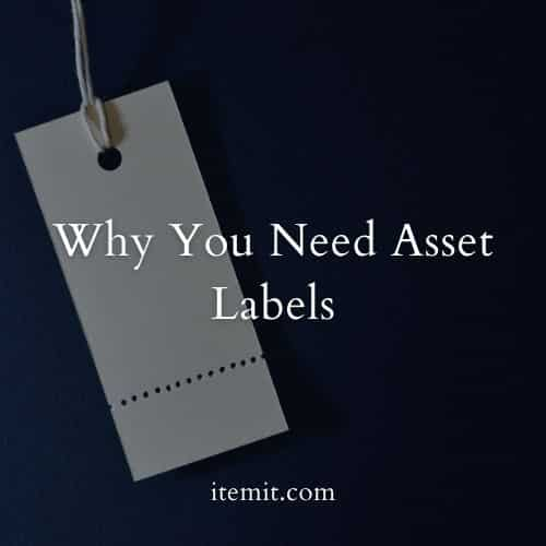 Why You Need Asset Labels