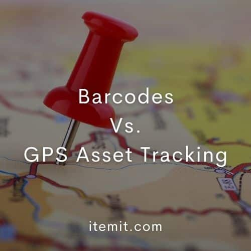 Barcodes Vs. GPS Asset Tracking